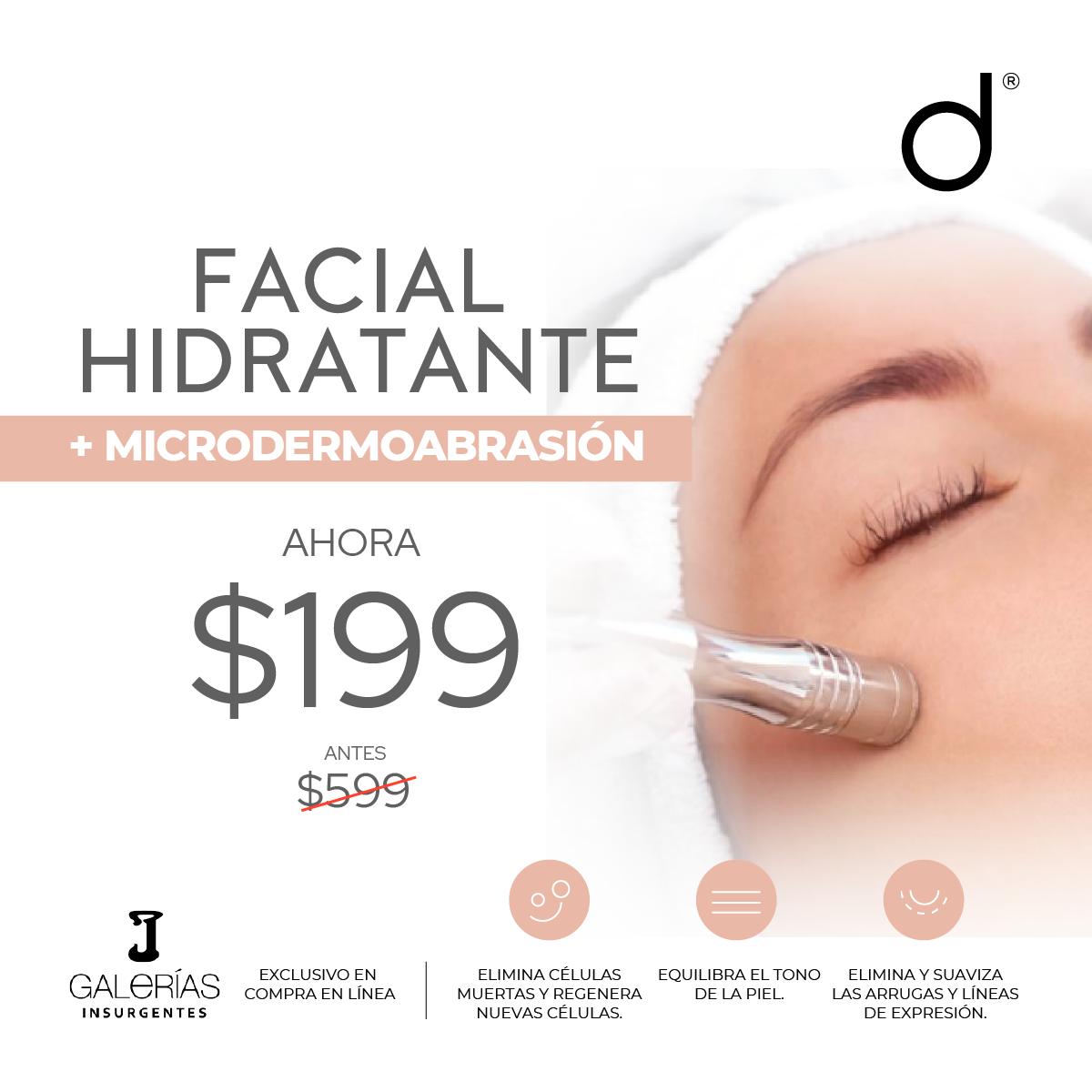 Facial Hidratante + Microdermoabrasión- SÓLO GALERÍAS INSURGENTES&w=900&h=900&fit=crop
