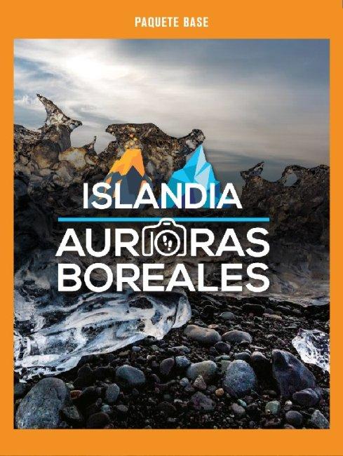Paquete Base, Fotopaseo Auroras Boreales Islandia, Isla de Volcanes, Hielo y Luz, 2018.