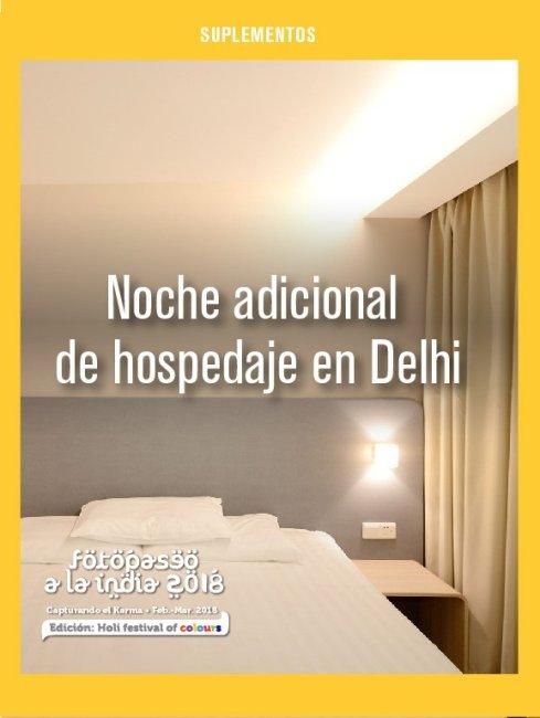 Noche adicional de hospedaje en Delhi.
