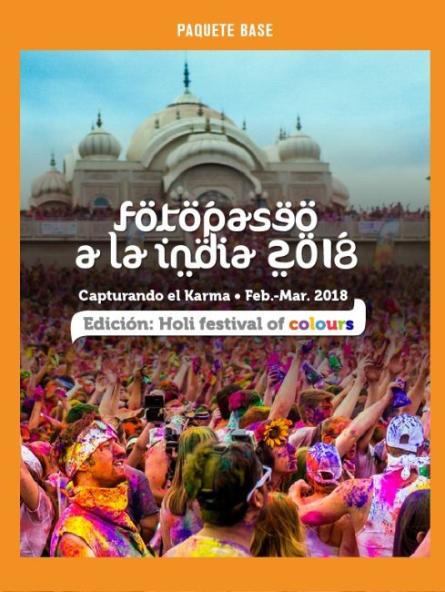 Paquete Base, Fotopaseo a la India, Capturando el Karma Edición Holi Festival of Colours 2018