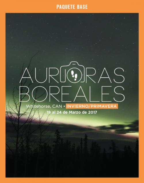 Paquete Base, Fotopaseo Auroras Boreales, Edición Invierno/Primavera 2017.
