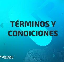 TERMINOS Y CONDICIONES - KORRIDORI RUNSHOP