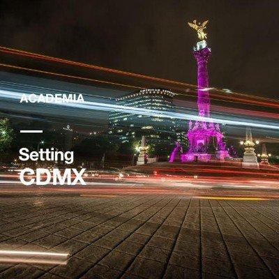 Academia CDMX / Setting
